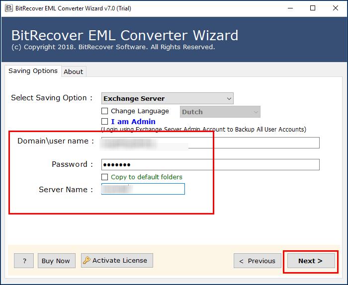 Enter the credentials of MS Exchange Server