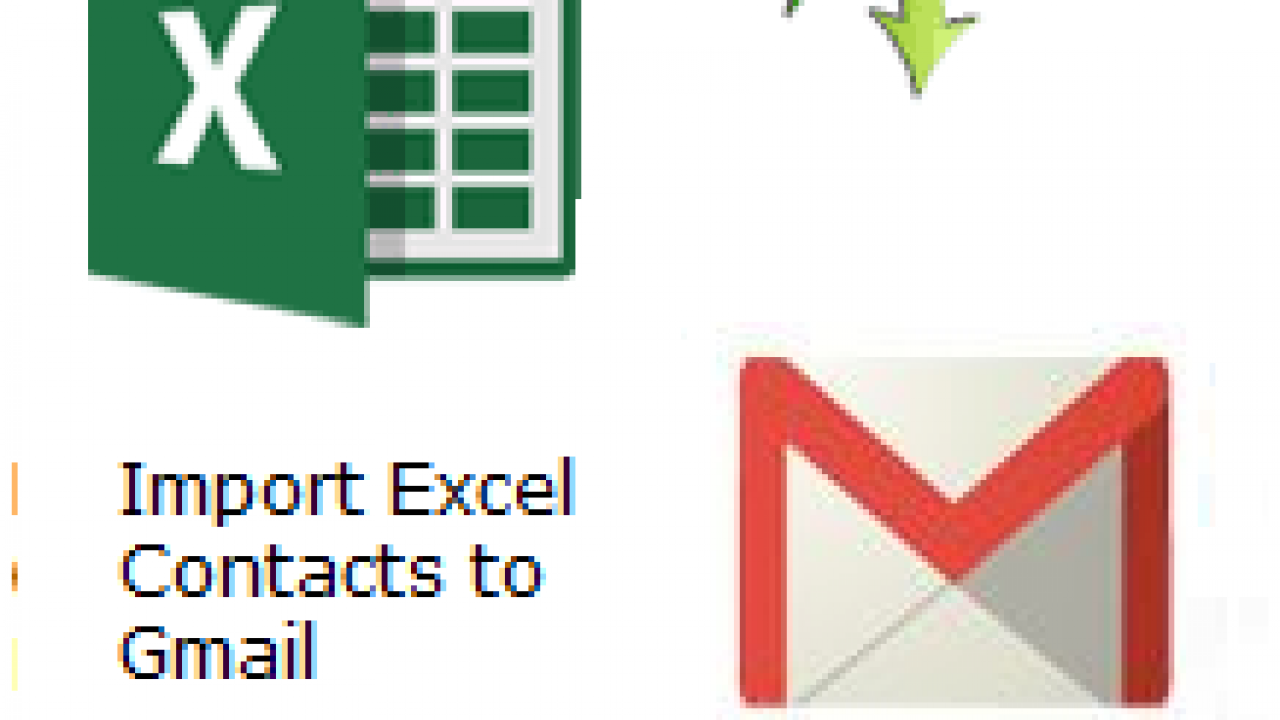 Import Excel (XLS / XLSX) Spreadsheet Contacts to Gmail, Google Account