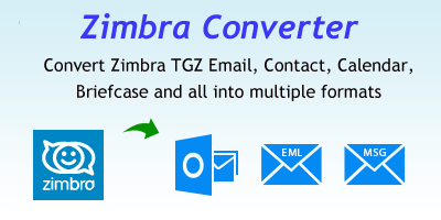 Free Zimbra TGZ Viewer to Read Zimbra Exported TGZ Email